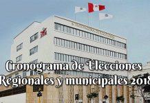 Cronograma de Elecciones Regionales y Municipales 2018
