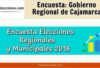 Encuesta Gobierno Regional de Cajamarca Elecciones 2018