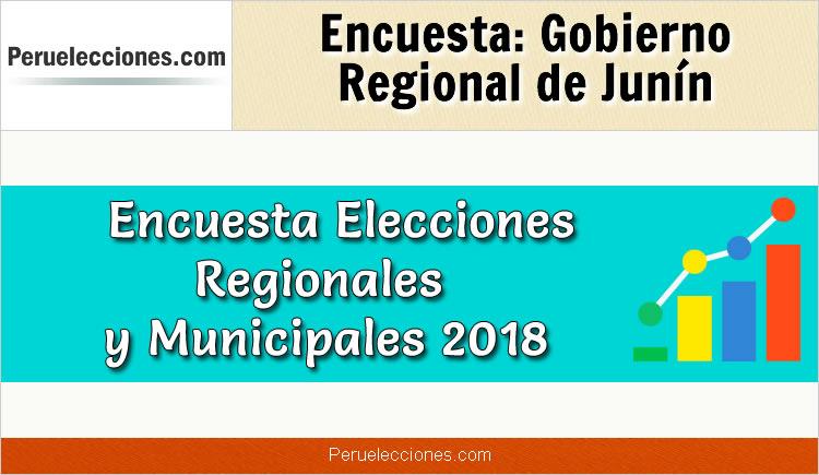 Encuesta Gobierno Regional de Junín Elecciones 2018