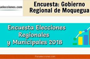 Encuesta Gobierno Regional de Moquegua Elecciones 2018