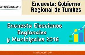 Encuesta Gobierno Regional de Tumbes Elecciones 2018