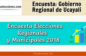 Encuesta Gobierno Regional de Ucayali Elecciones 2018