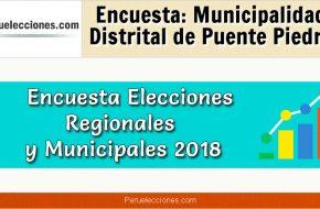 Encuesta Municipalidad Distrital de Puente Piedra Elecciones 2018