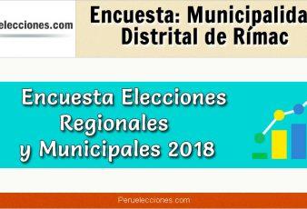 Encuesta Municipalidad Distrital de Rímac Elecciones 2018