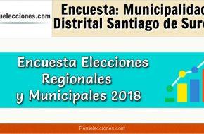 Encuesta Municipalidad Distrital de Santiago de Surco Elecciones 2018