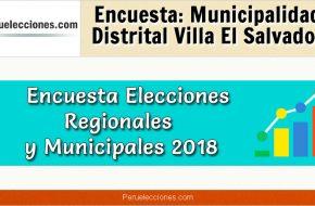 Encuesta Municipalidad Distrital de Villa El Salvador Elecciones 2018
