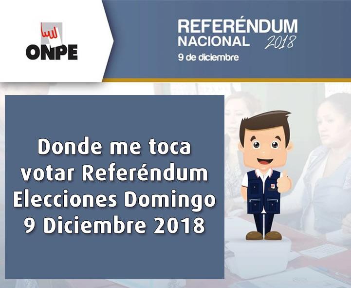 Referéndum 2018 ▷ Conoce su local de votación para el domingo 9 de diciembre 2018