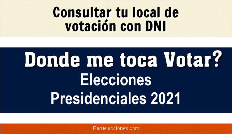 Donde me Toca Votar Consultar con DNI Elecciones 11 Abril 2021